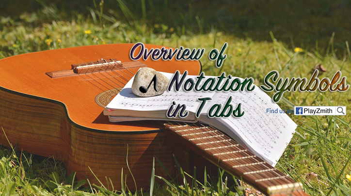 Overview of Notation Symbols in Tabs