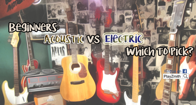 beginners electric vs acoustic which to pick playzmith be a guitarist. Black Bedroom Furniture Sets. Home Design Ideas